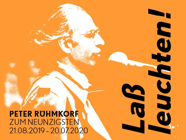 Let it shine! Peter Rühmkorf: Ninetieth anniversary