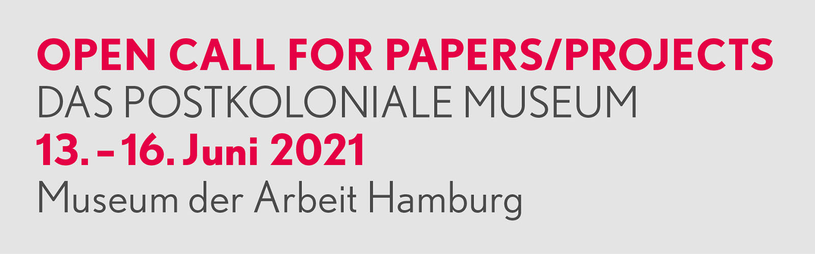 open call for papers and projects: das postkoloniale Museum